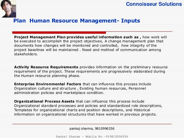 project human resource management pmbok   9810996356 plan human resource management pankaj sharma mobile no 919810996356 6