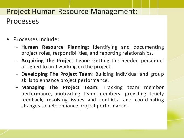 managing human resources in projects Trying to get a resource plan into order without some sort of human resource  management software is hard enough throw into the mix competing projects,.
