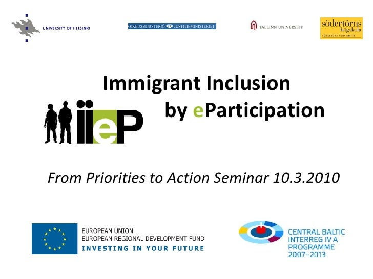 Immigrant Inclusion              by eParticipation  From Priorities to Action Seminar 10.3.2010