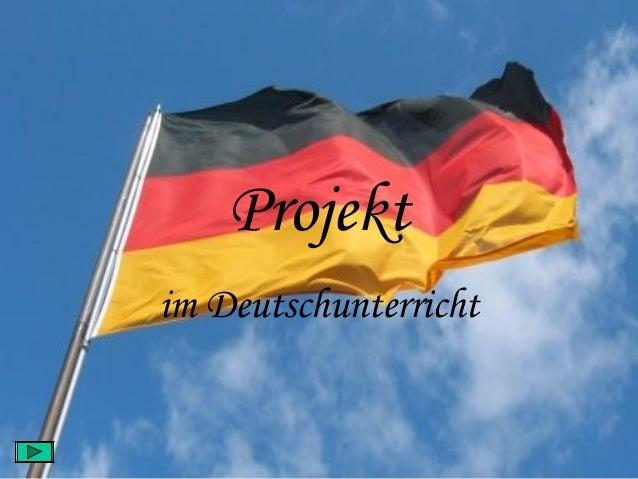 Projektim Deutschunterricht