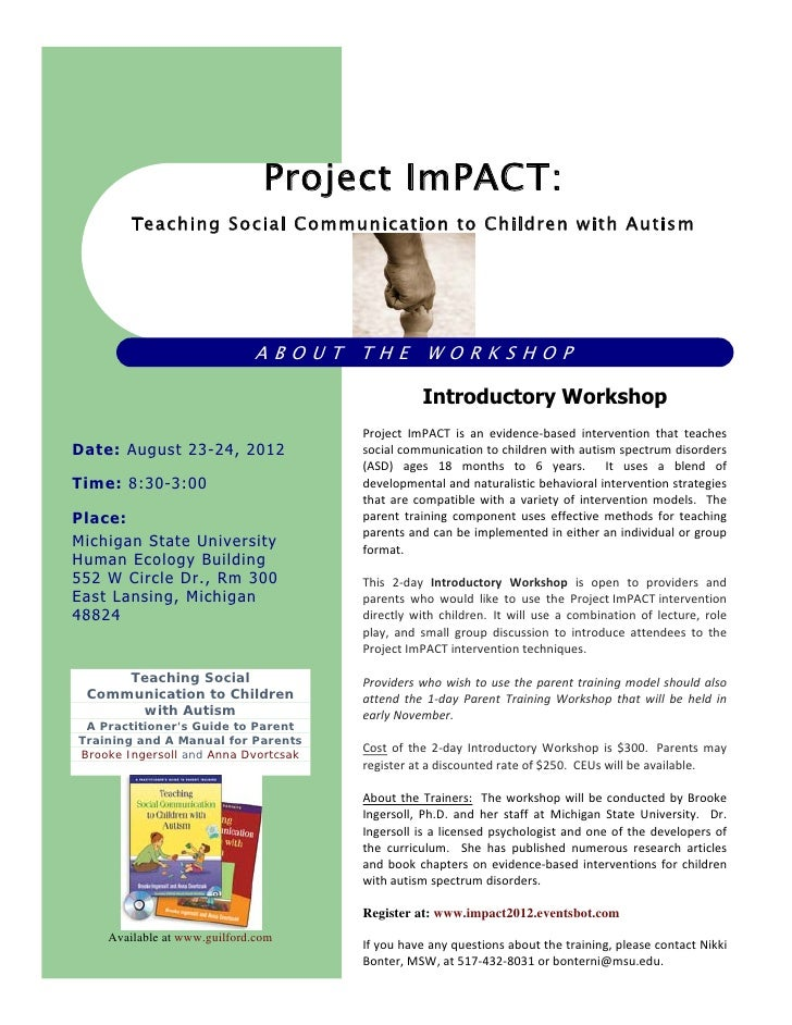 Project ImPACT:        Teaching Social Communication to Children with Autism                             ABOUT THE WORKSHO...