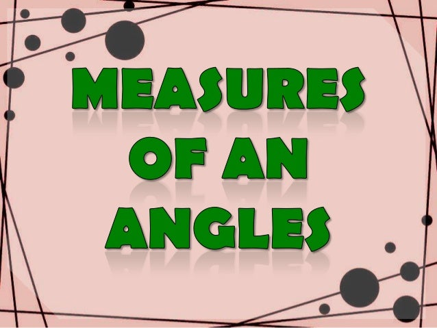  To be able to analyze and measure anglesusing a protractor . To be able to identify angles as rightangle, acute angle, ...