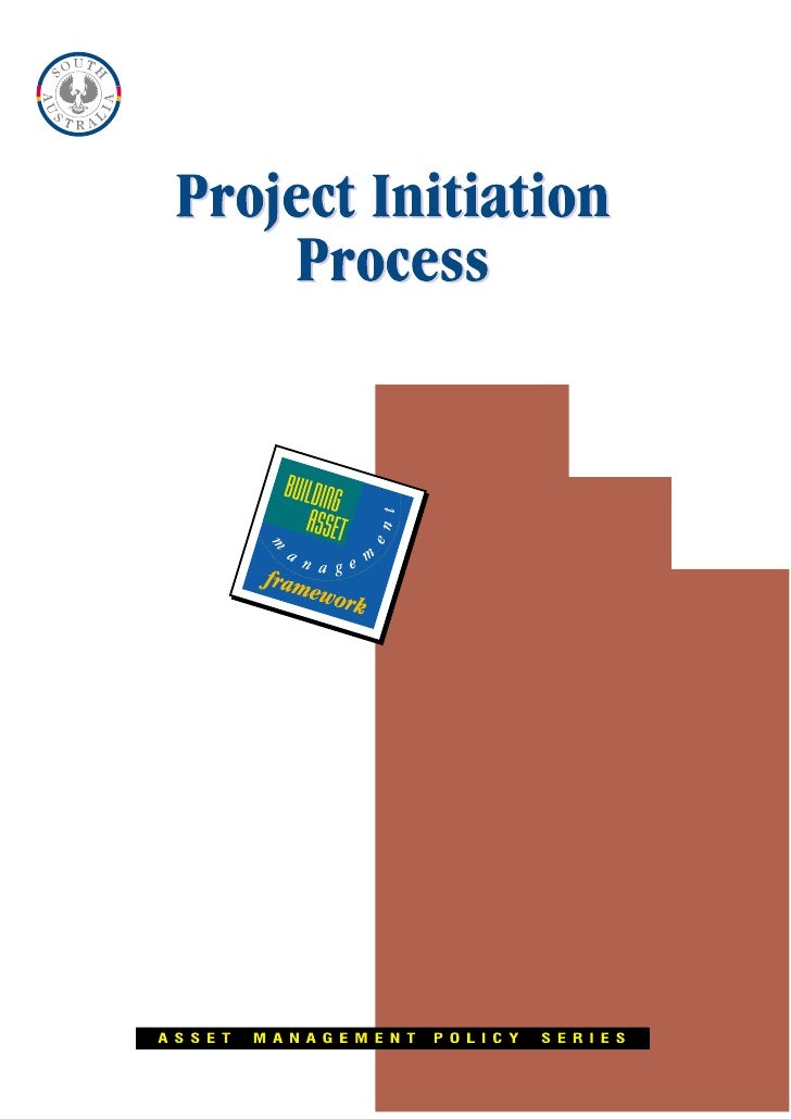 STRATEGIC ASSET MANAGEMENT     Project Initiation      Process                      For Capital Works                   DO...