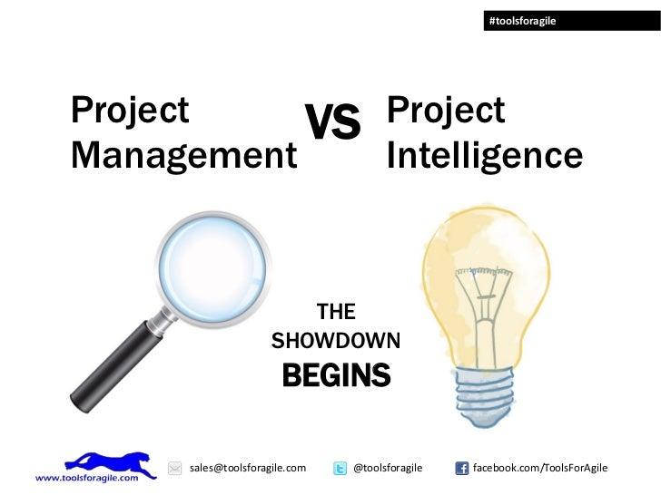#toolsforagileProject    VS ProjectManagement    Intelligence                         THE                      SHOWDOWN   ...
