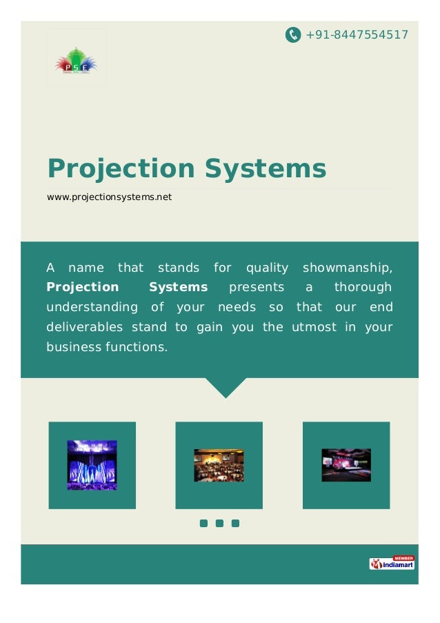 +91-8447554517 Projection Systems www.projectionsystems.net A name that stands for quality showmanship, Projection Systems...