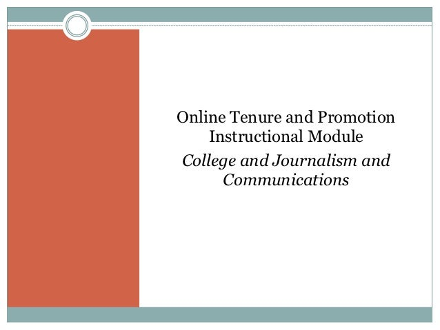 Online Tenure and Promotion    Instructional ModuleCollege and Journalism and      Communications