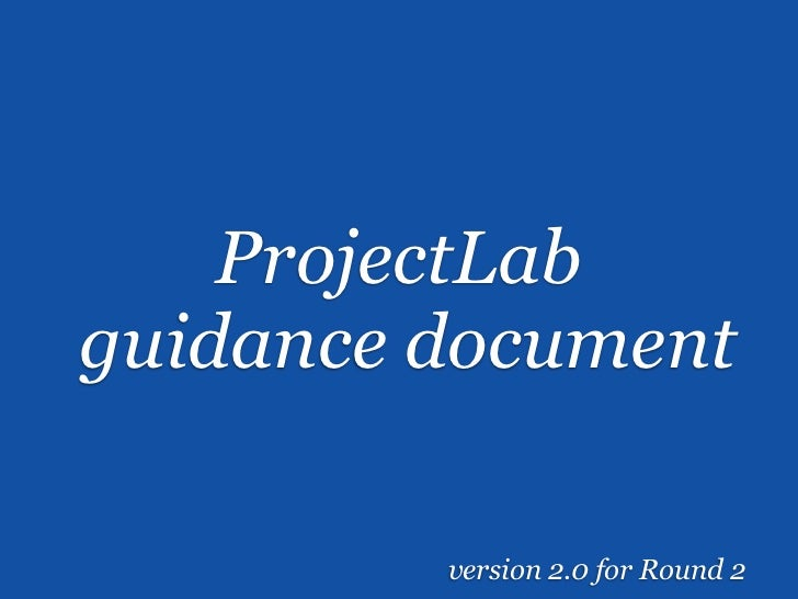 ProjectLabguidance document         version 2.0 for Round 2