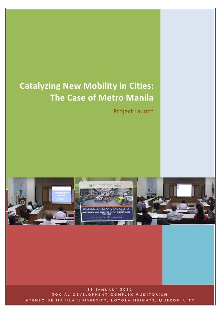 Catalyzing New Mobility in Cities:        The Case of Metro Manila                              Project Launch            ...