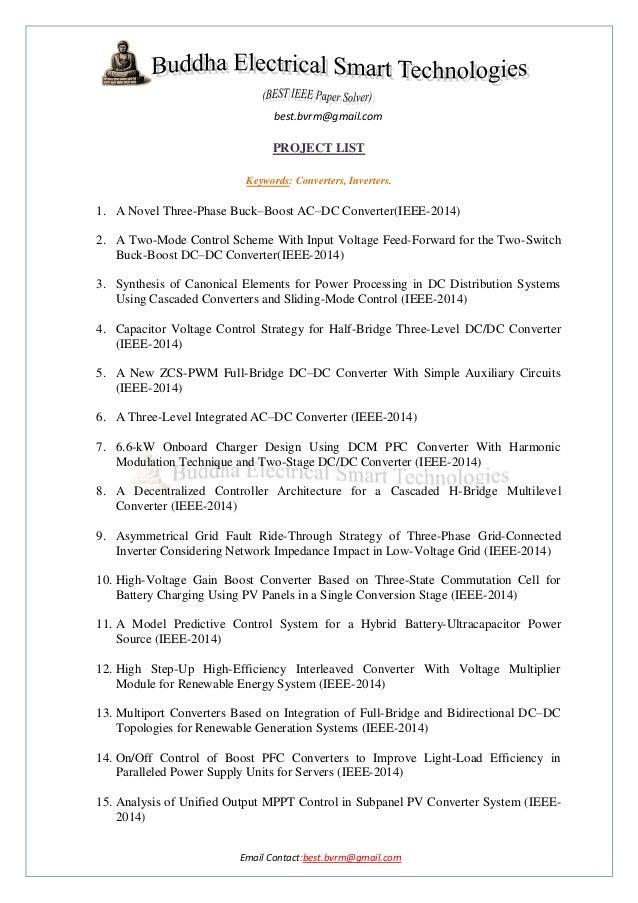 best.bvrm@gmail.com  PROJECT LIST Keywords: Converters, Inverters.  1. A Novel Three-Phase Buck–Boost AC–DC Converter(IEEE...