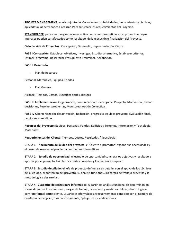 PROJECT MANAGEMENT: es el conjunto de. Conocimientos, habilidades, herramientas y técnicas; aplicadas a las actividades a ...