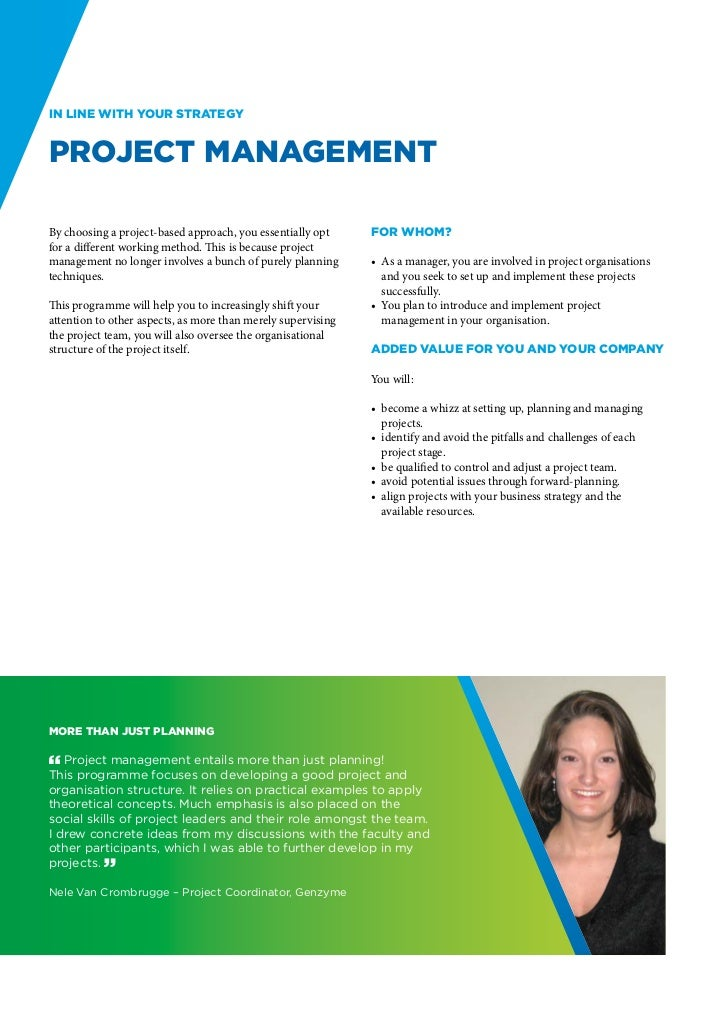 In line with your strategyProject ManagementBy choosing a project-based approach, you essentially opt     For whom?for a d...