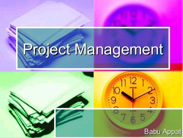 Project Management               Babu Appat