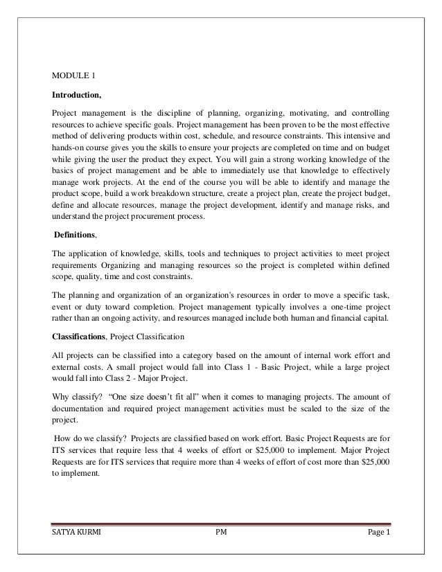 SATYA KURMI PM Page 1MODULE 1Introduction,Project management is the discipline of planning, organizing, motivating, and co...