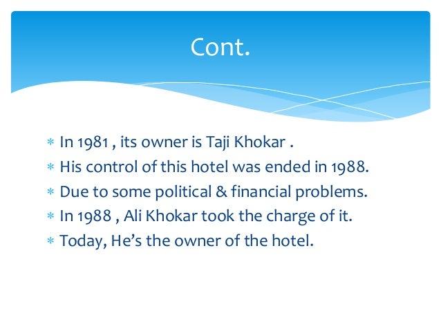 1st Owner :- Taji Khokar