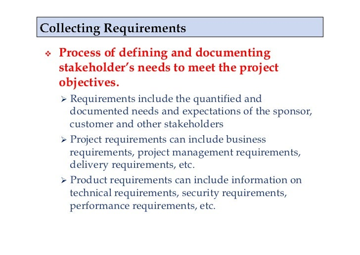 what is involved in collecting requirements for a project