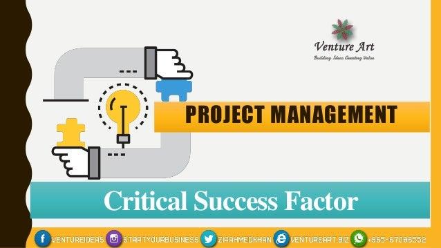 Project Management Critical Success Factors