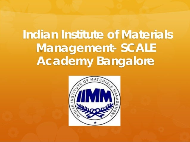 Indian Institute of Materials Management- SCALE Academy Bangalore
