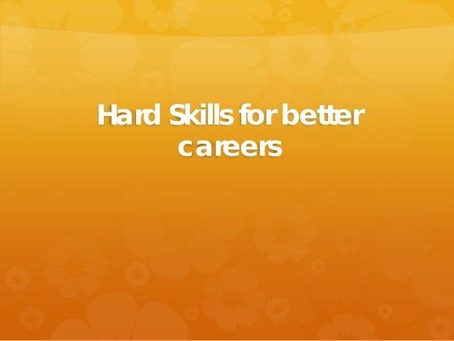 Hard Skills for better careers