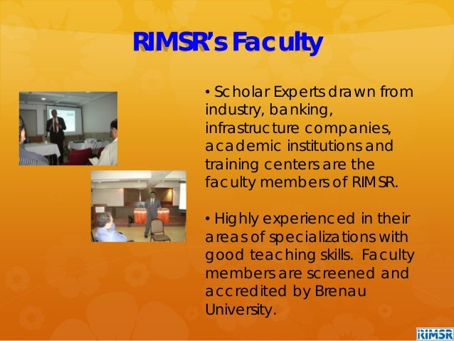 • Scholar Experts drawn from industry, banking, infrastructure companies, academic institutions and training centers are t...