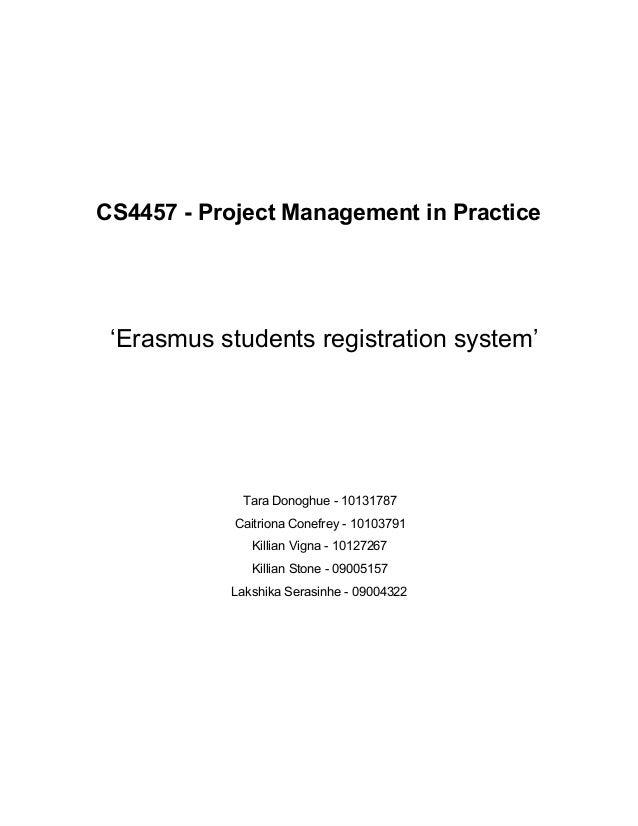 CS4457ProjectManagementinPractice   'Erasmusstudentsregistrationsystem'      TaraDonoghue1...