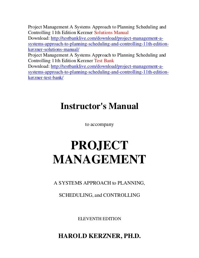 project management a systems approach to planning scheduling and cont rh slideshare net project management case studies harold kerzner solution manual Project Management Kerzner 10th Edition