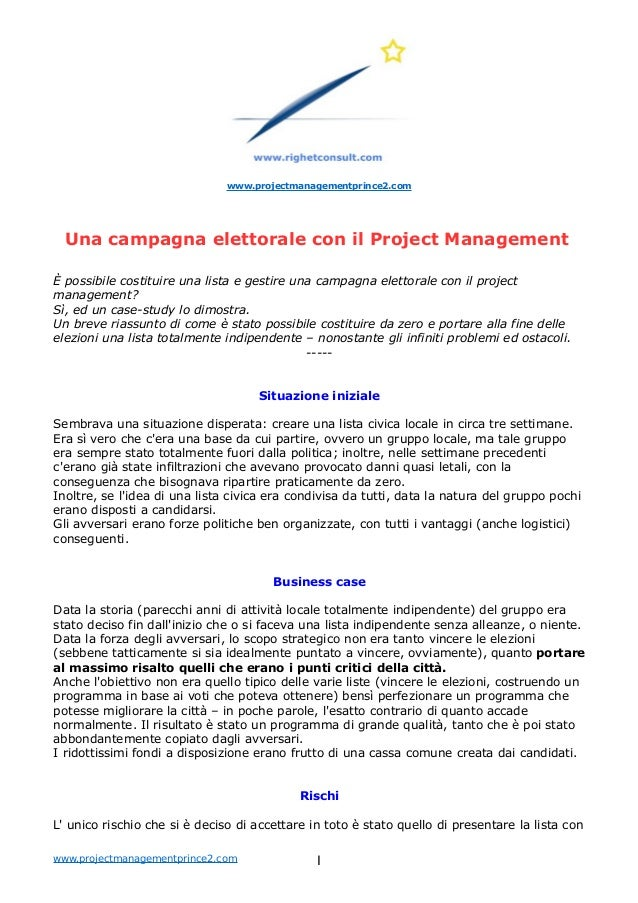 www.projectmanagementprince2.com Una campagna elettorale con il Project Management È possibile costituire una lista e gest...