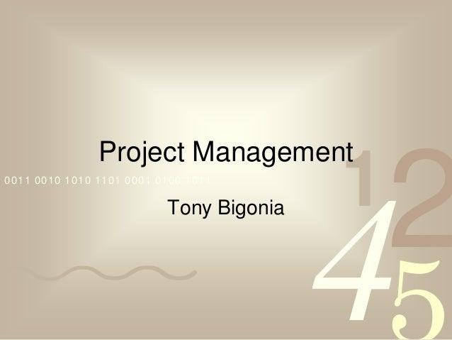 Project Management0011 0010 1010 1101 0001 0100 1011                                         1                            ...