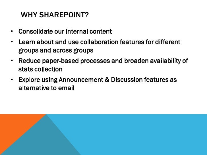 SHAREPOINT COMPONENTS & TERMS  Document Libraries      Shared files & folders, incl. photos  Lists         Announcements...