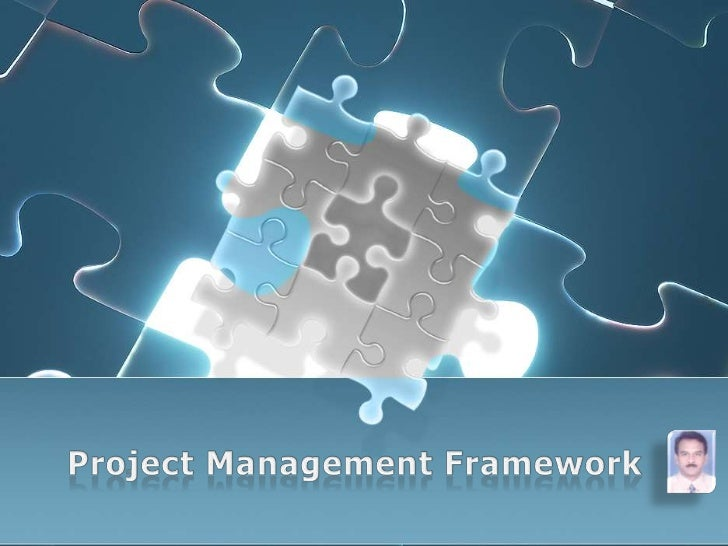 Project Management Framework<br />