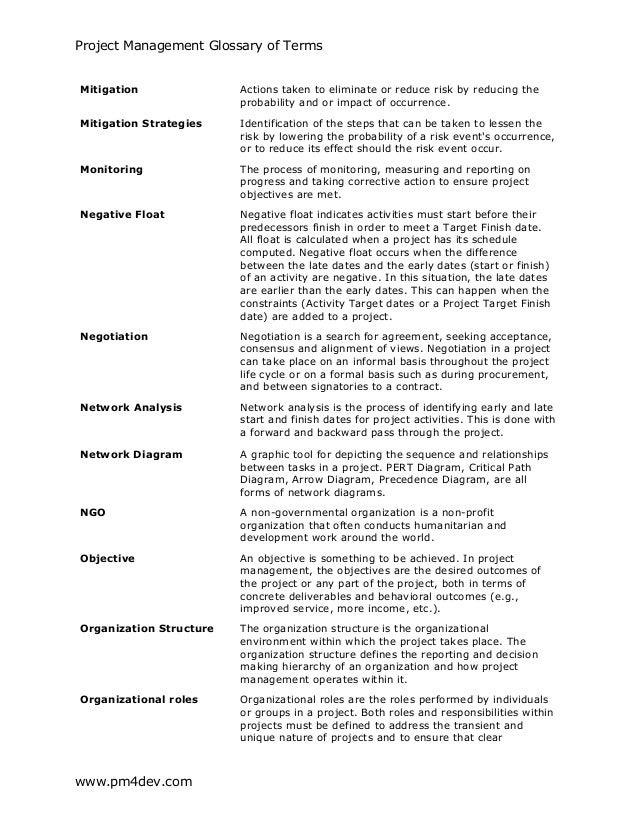 project management glossary Hopefully this glossary is able to give you a sufficient explanation of a project management term note that some of these same terms also appear in more depth in our next section: the most frequently asked questions from new project managers.