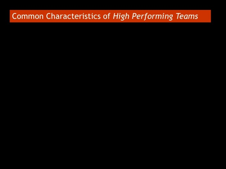 Common Characteristics of High Performing Teams<br />