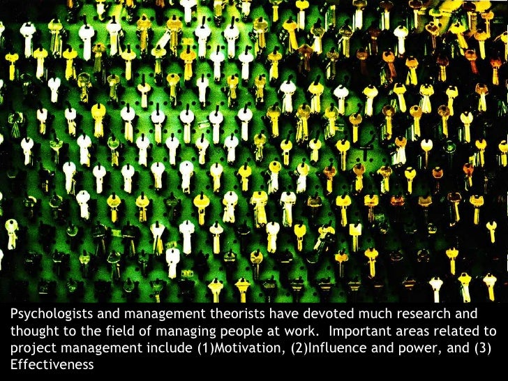 Psychologists and management theorists have devoted much research and thought to the field of managing people at work.  Im...