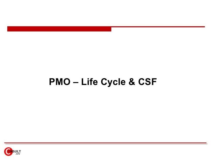 PMO – Life Cycle & CSF