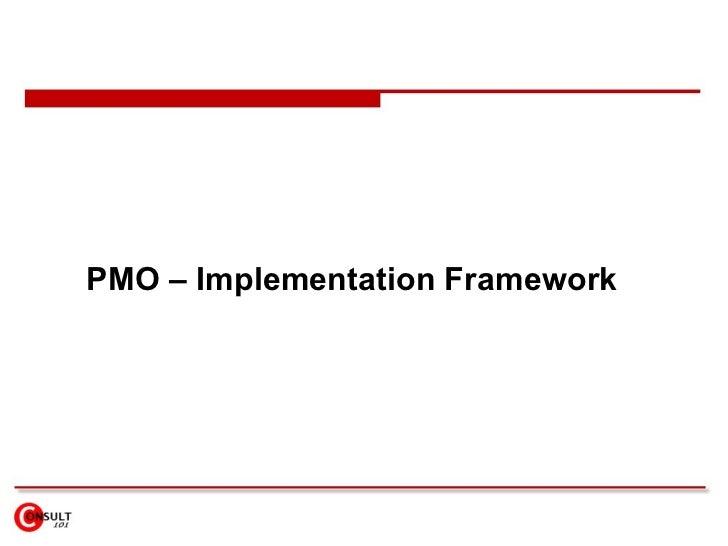 PMO – Implementation Framework