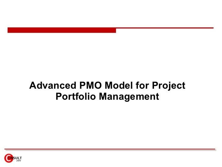 Advanced PMO Model for Project     Portfolio Management