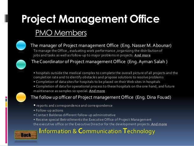 The manager of Project management Office (Eng. Nasser M. Abounar) Project Management Office PMO Members Information & Comm...