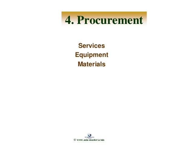 4. Procurement Services Equipment Materials © www.asia-masters.com