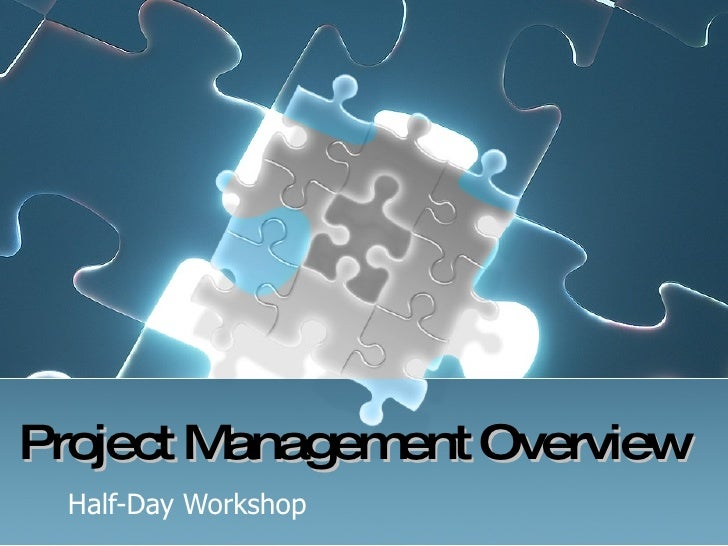 Project Management Overview Half-Day Workshop