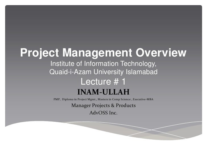 Use Of Technology Management: Project Management Overview