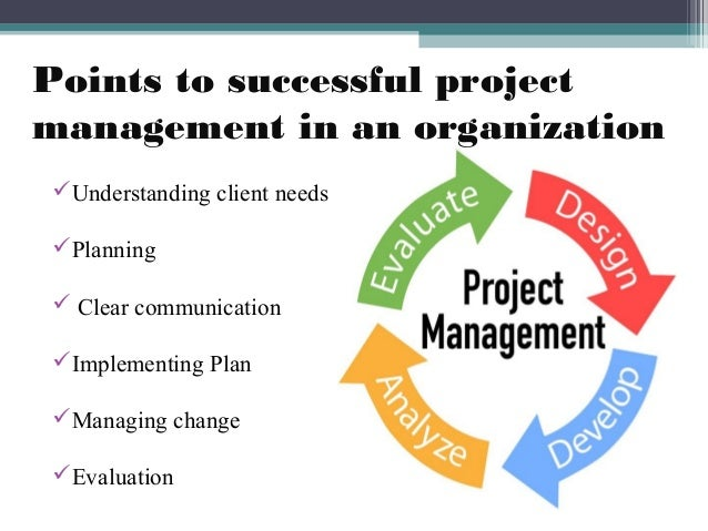 Project Management  Importance In Detail