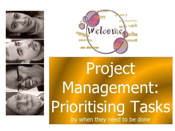 Project Management: Prioritising Tasks  by when they need to be done