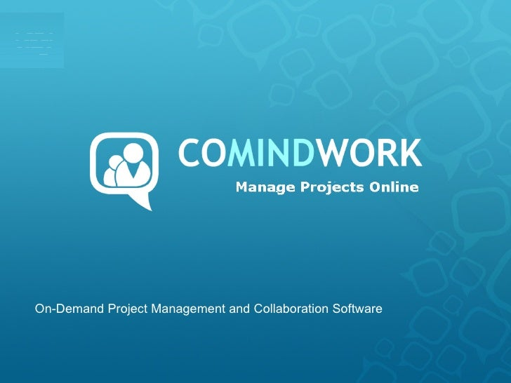 On-Demand Project Management and Collaboration Software