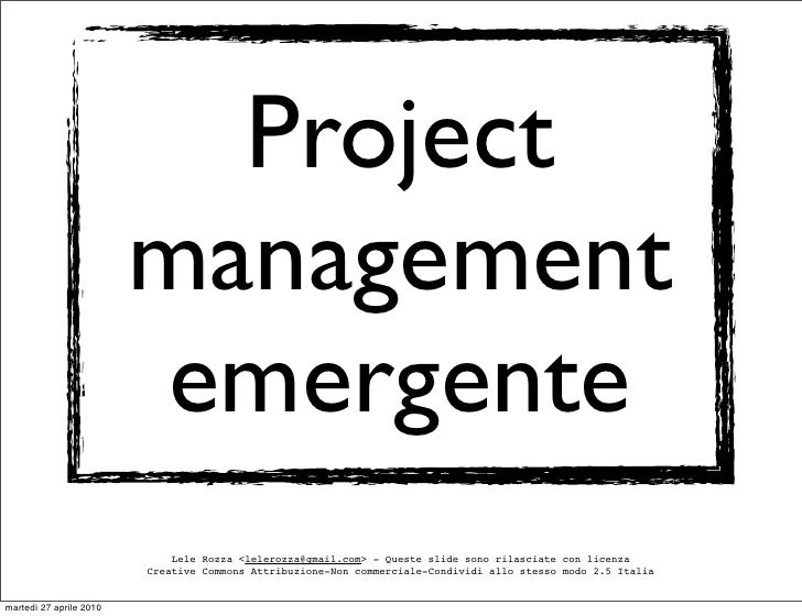Project                          management                          emergente                              Lele Rozza <le...