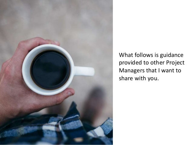Guidance for Project Managers Slide 3