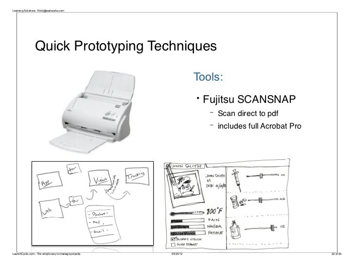 Learning Solutions : Nick@sealworks.com                 Quick Prototyping Techniques                                      ...