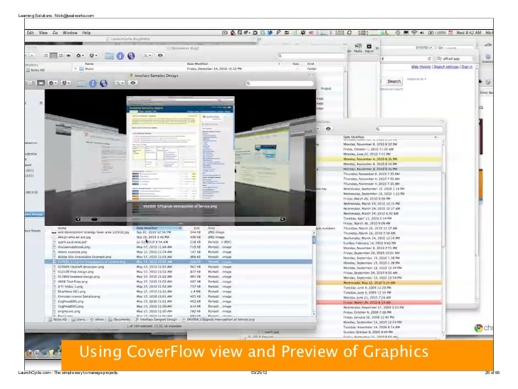 Learning Solutions : Nick@sealworks.com                               Using CoverFlow view and Preview of GraphicsLaunchCy...
