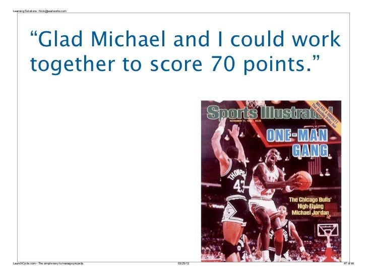 """Learning Solutions : Nick@sealworks.com            """"Glad Michael and I could work            together to score 70 points.""""..."""