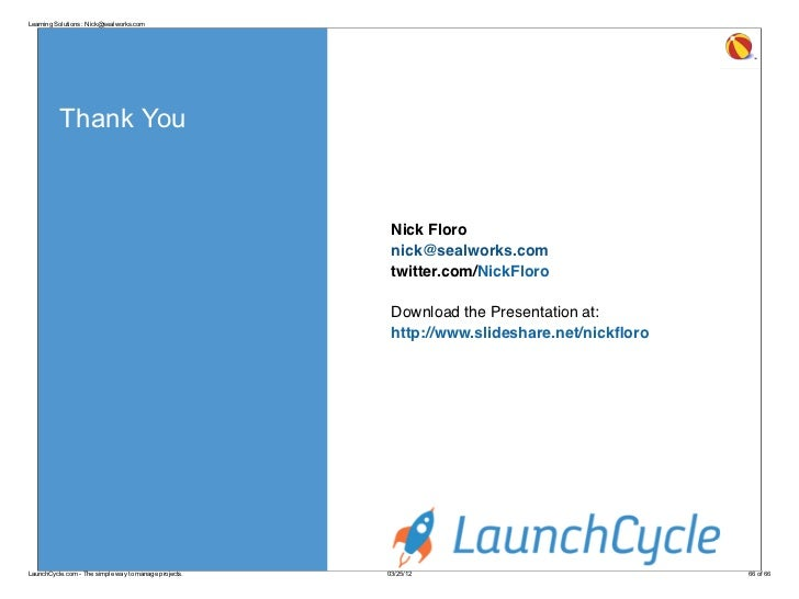 Learning Solutions : Nick@sealworks.com          Thank You                                                        Nick Flo...