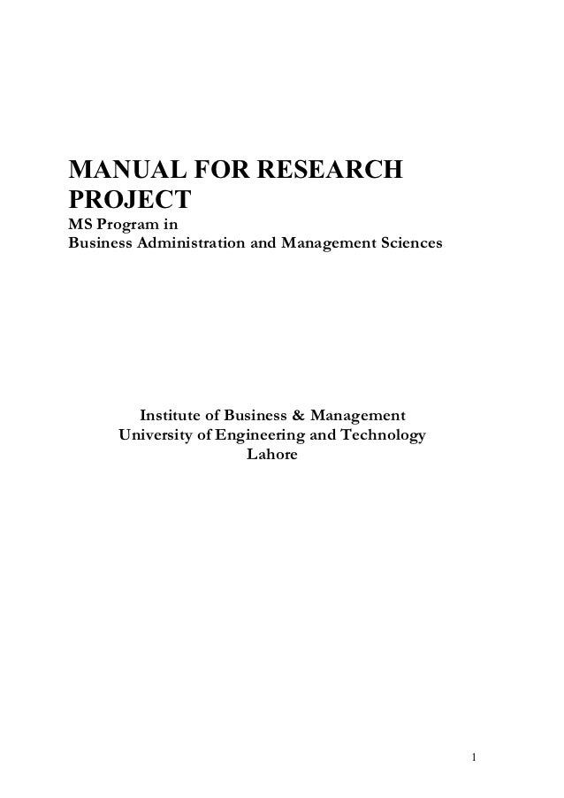 MANUAL FOR RESEARCHPROJECTMS Program inBusiness Administration and Management Sciences        Institute of Business & Mana...