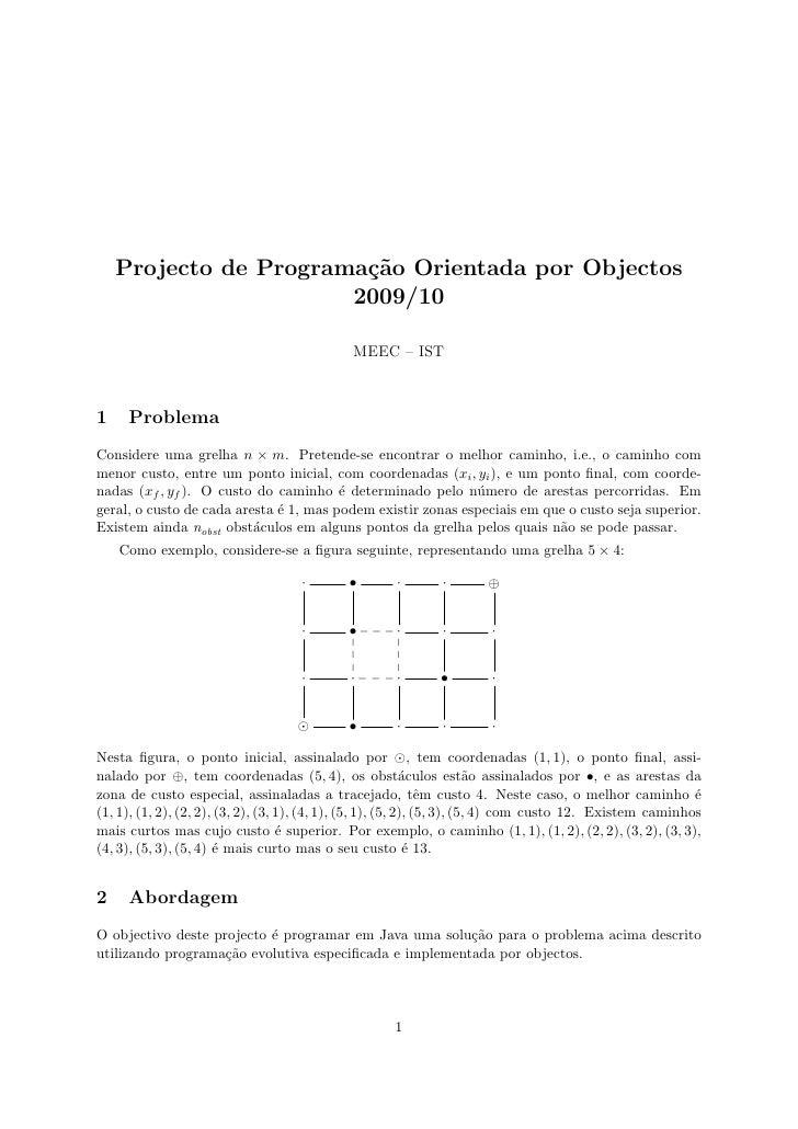 Projecto de Programa¸˜o Orientada por Objectos                         ca                        2009/10                  ...